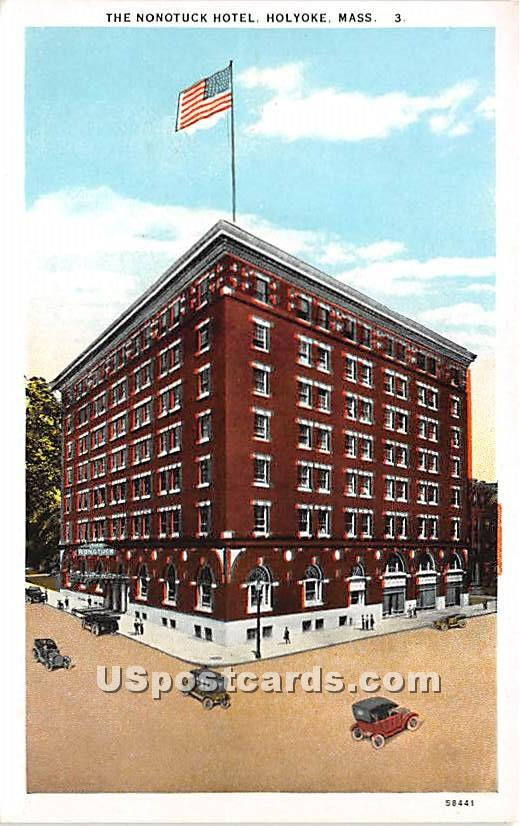 The Nonotuck Hotel - Holyoke, Massachusetts MA Postcard