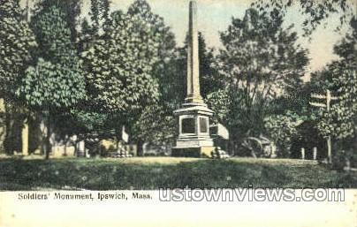 Soldier's Monument - Ipswich, Massachusetts MA Postcard