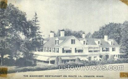 The Marguery Restaurant - Ipswich, Massachusetts MA Postcard