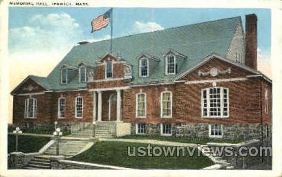 Memorial Hall - Ipswich, Massachusetts MA Postcard