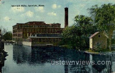 Ipseich Mills - Ipswich, Massachusetts MA Postcard