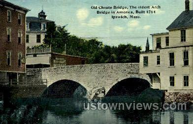 Old Chote Bridge, 1764 - Ipswich, Massachusetts MA Postcard