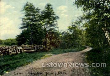 Labor, Vain Road - Ipswich, Massachusetts MA Postcard