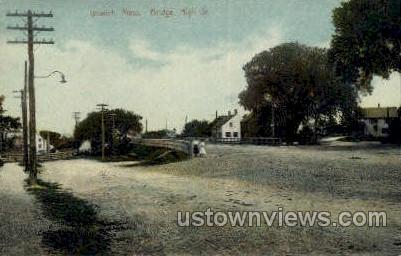 Bridge High St. - Ipswich, Massachusetts MA Postcard