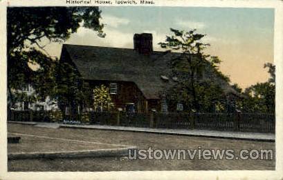 Historical House - Ipswich, Massachusetts MA Postcard