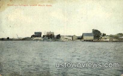 Woodbury Cottages - Ipswich, Massachusetts MA Postcard