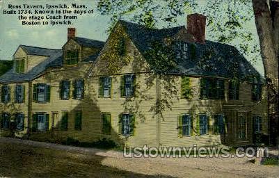 Ross Tavern, 1734 - Ipswich, Massachusetts MA Postcard