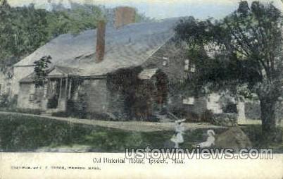Old Historical House - Ipswich, Massachusetts MA Postcard