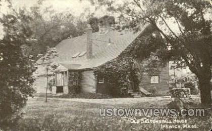 Old Saltonstall House - Ipswich, Massachusetts MA Postcard