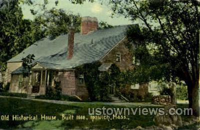 Old Historical House, 1669 - Ipswich, Massachusetts MA Postcard