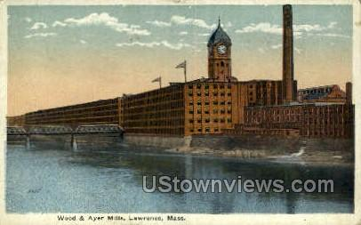 Wood & Ayer Mills - Lawrence, Massachusetts MA Postcard