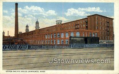 Upper Pacific Mills - Lawrence, Massachusetts MA Postcard