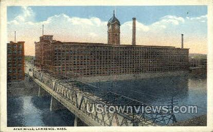 Ayer Mills - Lawrence, Massachusetts MA Postcard