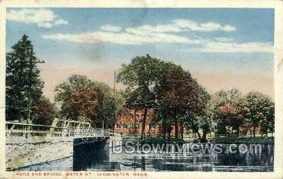 Pond & Bridge, Water St. - Leominster, Massachusetts MA Postcard