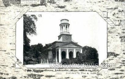 Fifth Meeting House - Lancaster, Massachusetts MA Postcard