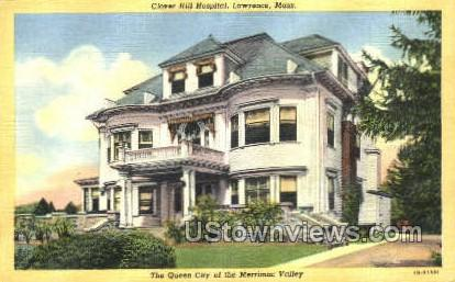 Clover Hill Hospital - Lawrence, Massachusetts MA Postcard