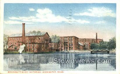 Wachusett Shirt Factories - Leominster, Massachusetts MA Postcard