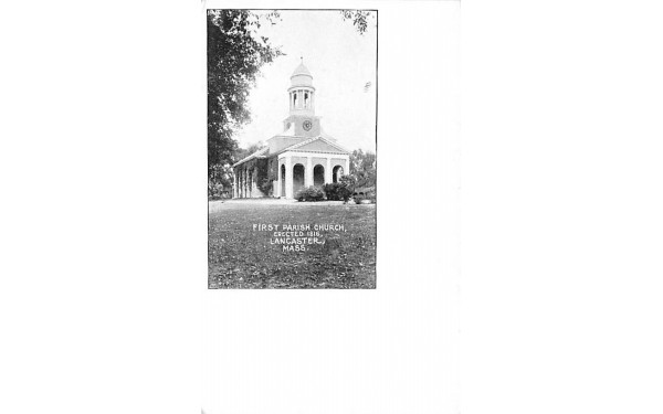 First Parish ChurchLancaster, Massachusetts Postcard