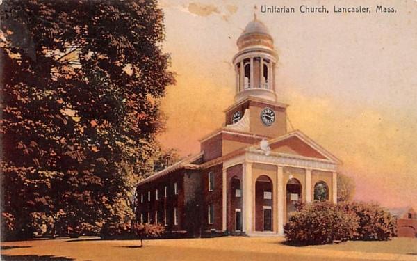 Unitarian ChurchLancaster, Massachusetts Postcard