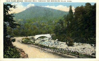 Cold River Bridge, Mohawk Trail - Berkshire Hills, Massachusetts MA Postcard