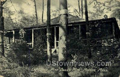 Log Cabin, Pine Banks Park - Malden, Massachusetts MA Postcard