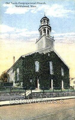 Old North Congregational Church - Marblehead, Massachusetts MA Postcard