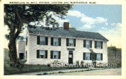 Birthplace of Molly Pitcher - Marblehead, Massachusetts MA Postcard