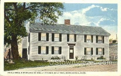 Birthplace of Mollyy Pitcher - Marblehead, Massachusetts MA Postcard