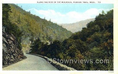 Along the Side of the Mountain - Mohawk Trail, Massachusetts MA Postcard