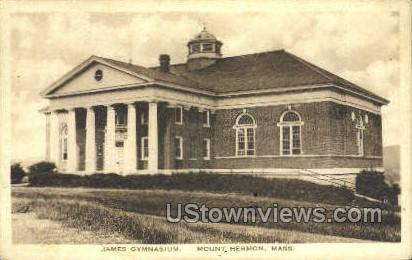 James Gymnasium - Mt Hermon, Massachusetts MA Postcard