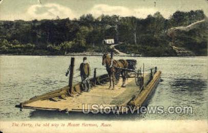 The Ferry - Mt Hermon, Massachusetts MA Postcard
