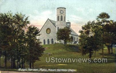 Mount Hermon Chapel - Mt Hermon, Massachusetts MA Postcard