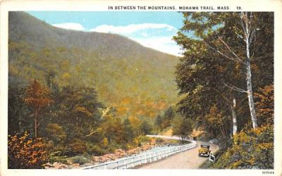 In Between the Mountains Mohawk Trail, Massachusetts Postcard