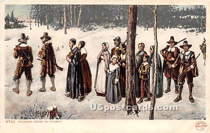 Pilgrims Going to Church - Misc, Massachusetts MA Postcard