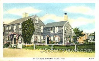 An Old Type  - Nantucket, Massachusetts MA Postcard