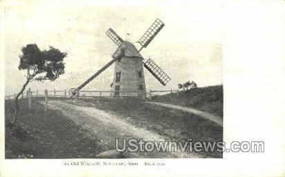 Ye Old Windmill - Nantucket, Massachusetts MA Postcard