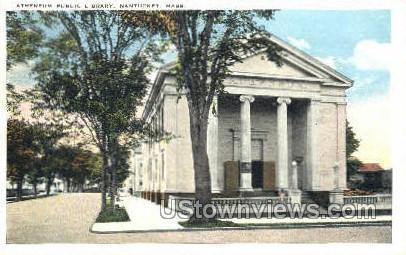 Antheneum Public Library - Nantucket, Massachusetts MA Postcard