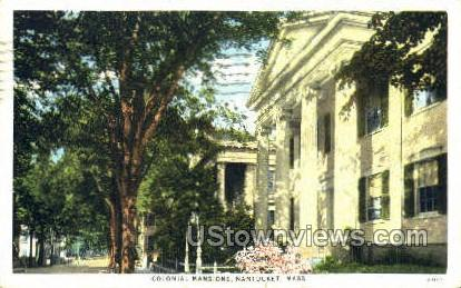 Colonial Mansions - Nantucket, Massachusetts MA Postcard