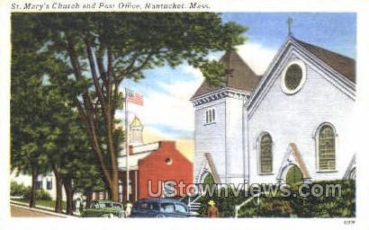 St. Mary's Church & Post Office - Nantucket, Massachusetts MA Postcard