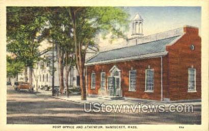 Post Office & Antheneum - Nantucket, Massachusetts MA Postcard
