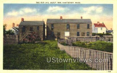 The Old Jail - Nantucket, Massachusetts MA Postcard