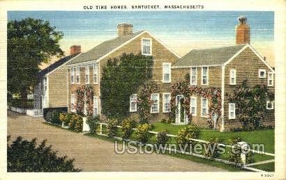 Old Time Homes - Nantucket, Massachusetts MA Postcard