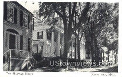 The Hadwen House - Nantucket, Massachusetts MA Postcard