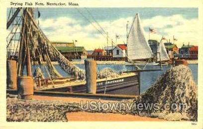 Drying Fish Nets - Nantucket, Massachusetts MA Postcard