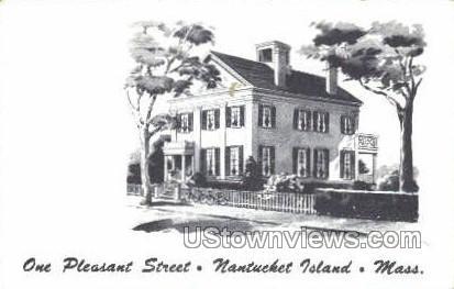 One Pleasant St. - Nantucket, Massachusetts MA Postcard