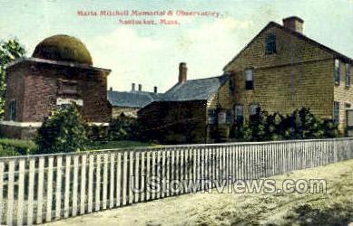Maria Mitchell Memorial - Nantucket, Massachusetts MA Postcard