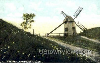 Old Windmill - Nantucket, Massachusetts MA Postcard