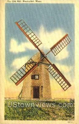 The Old Mill - Nantucket, Massachusetts MA Postcard