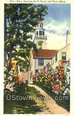 Stone Alley & Town Clock - Nantucket, Massachusetts MA Postcard
