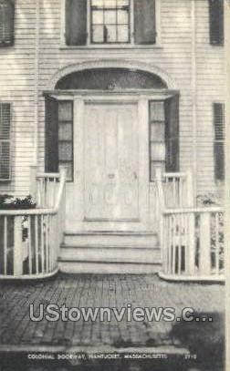 Colonial Doorway - Nantucket, Massachusetts MA Postcard